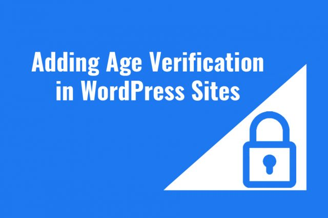 Adding Age Verification to your Website in WordPress