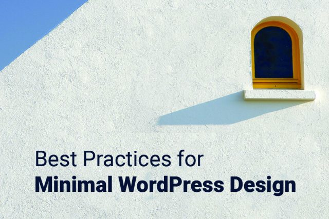 Best Practices for Minimal WordPress Design