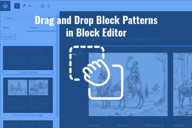 Drag and Drop Block Patterns in Block Editor