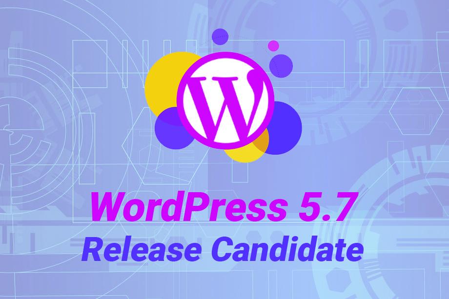 WordPress 5-7 Release Candidate