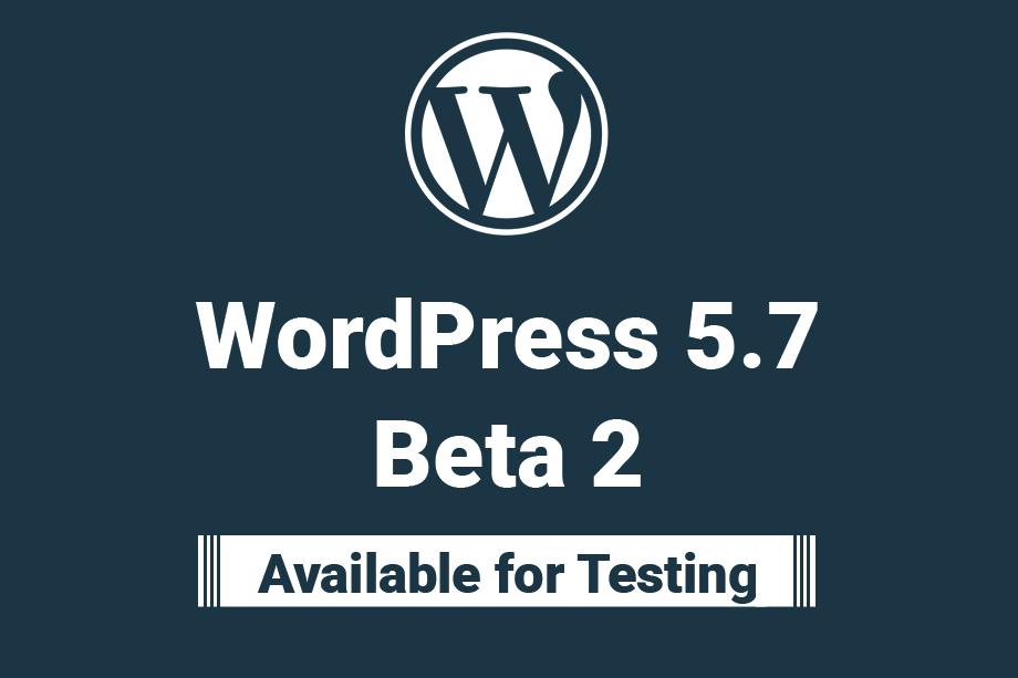 WordPress 5.7 Beta 2 Featured