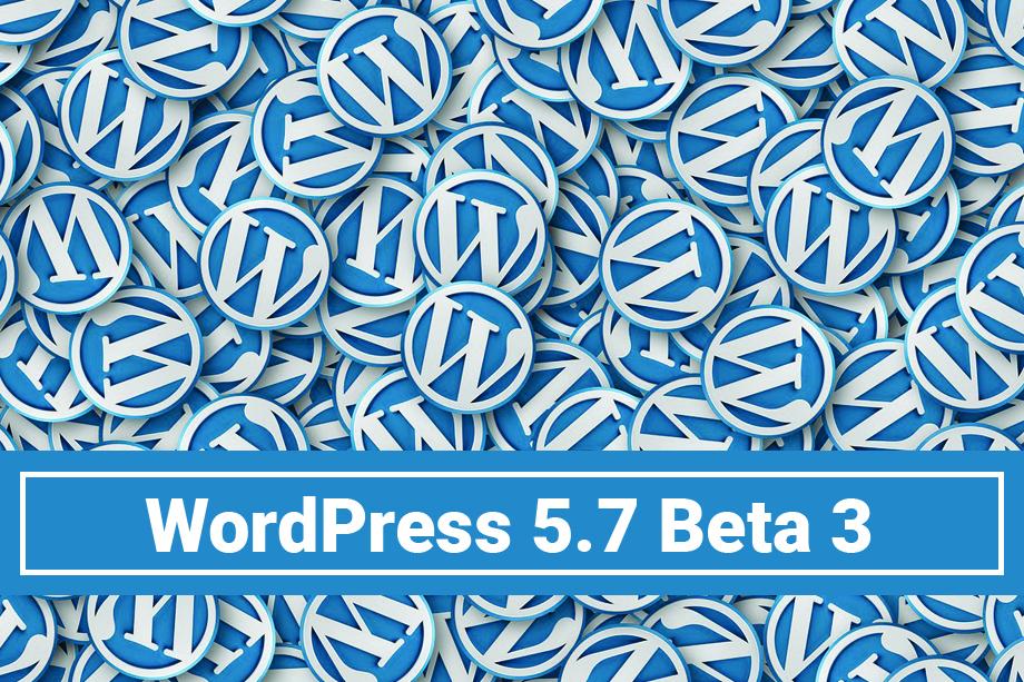 WordPress 5.7 Beta 3