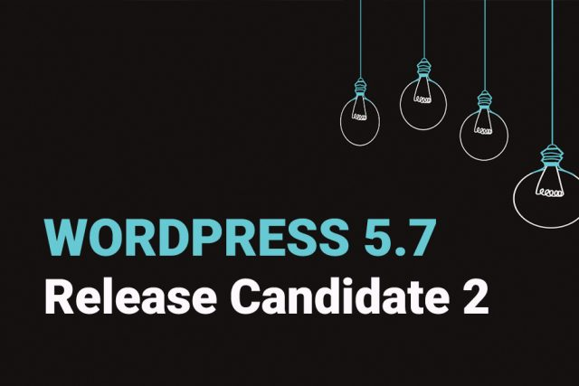 WordPress 5.7 Release Candidate 2