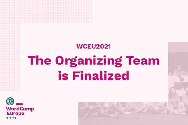 WCEU2021: The Organizing Team is Finalized