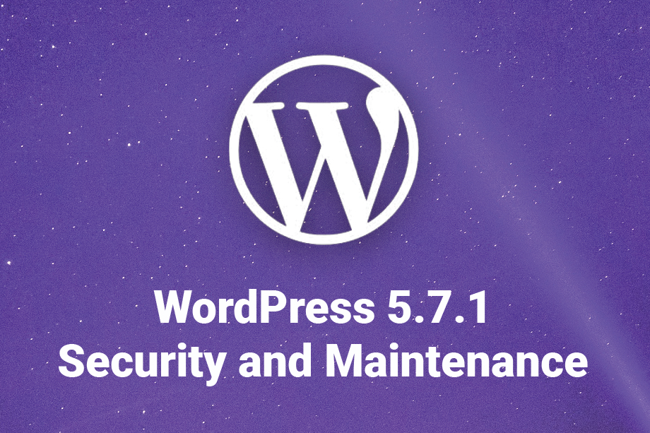 WordPress 5.7.1 Security and Maintenance Release featured