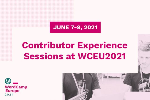 Contributor Experience Sessions at WCEU2021