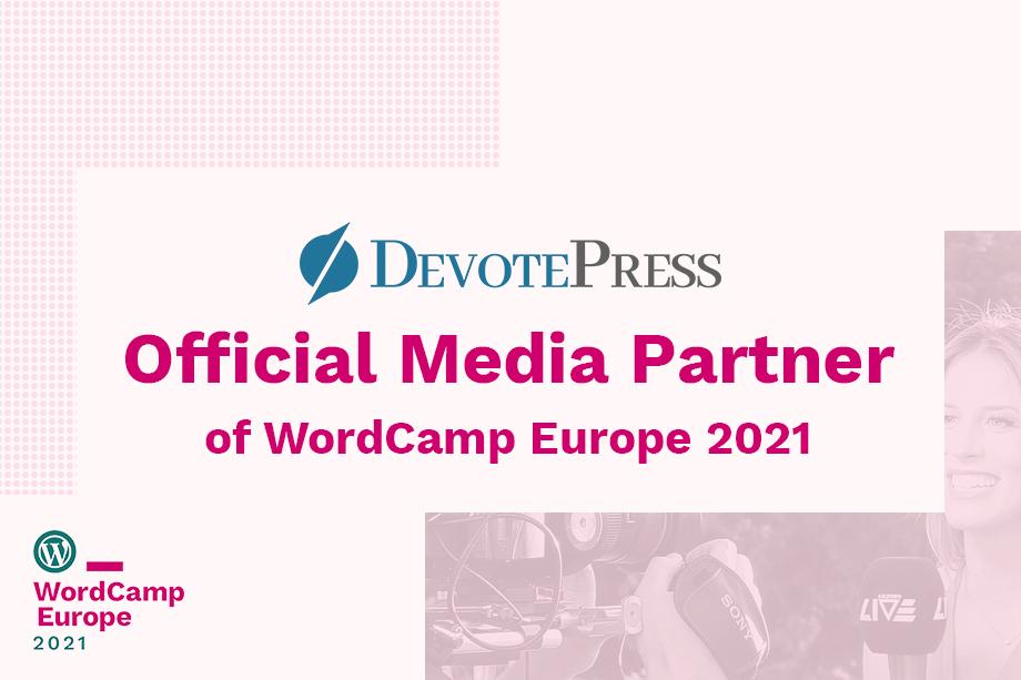 DevotePress is the Official media partner for WordCamp Europe 2021