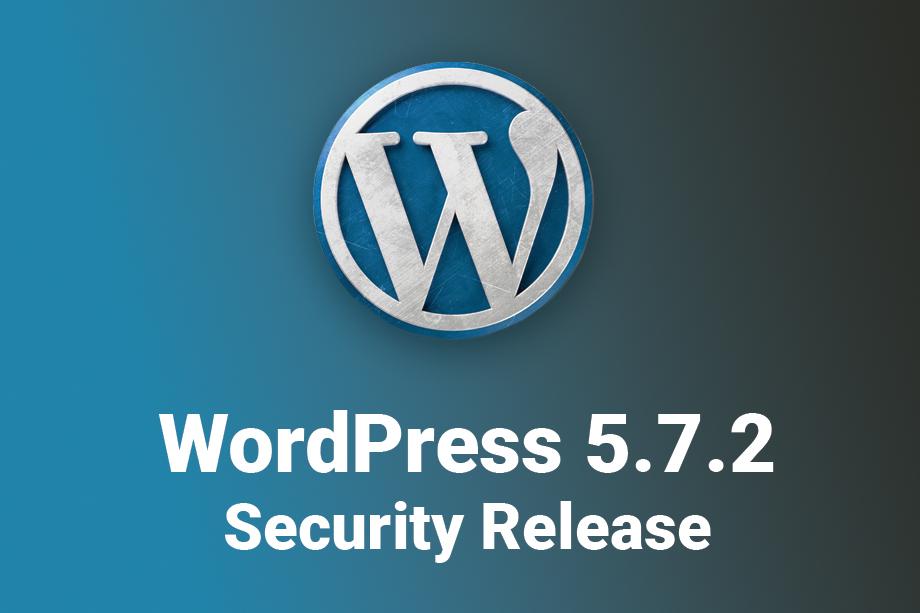 WordPress 5.7.2 Security Release featured