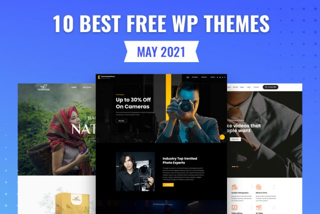 10 Best Free WordPress Themes of May 2021