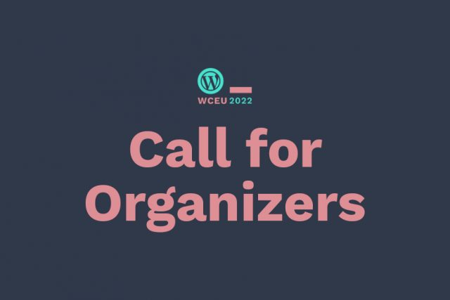 WordCamp Europe 2022: Call for Organizers