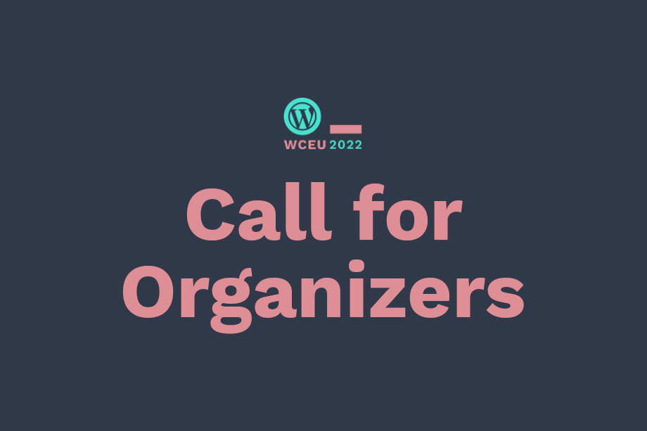 Call for Organizers - WordCamp Europe 2022
