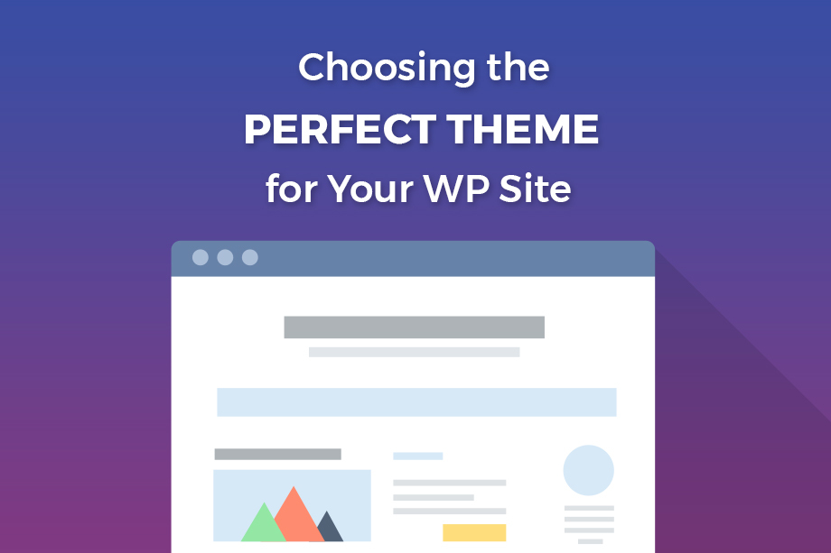 Choosing the Perfect Theme for your WordPress theme