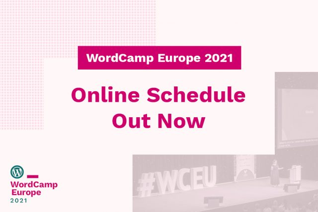 WordCamp Europe 2021 Online Schedule Out Now!