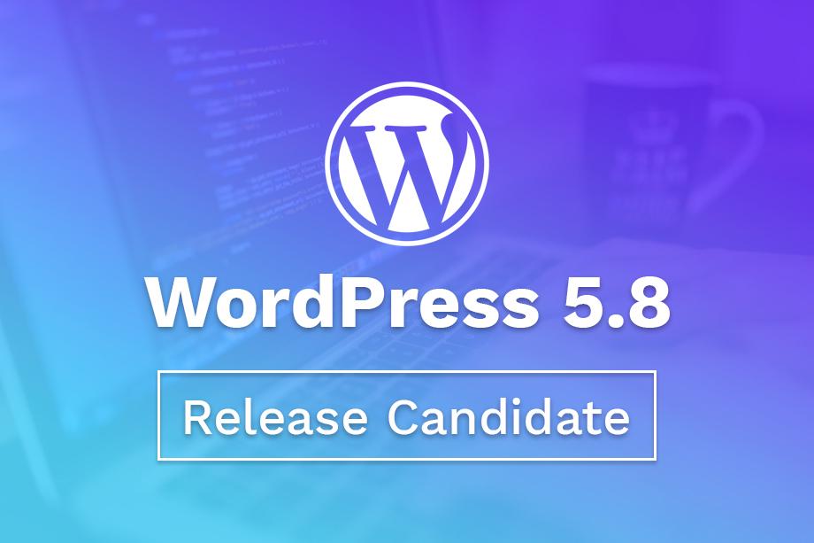 WordPress 5.8 Release Candidate