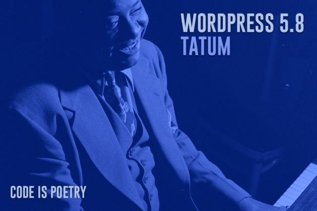 """WordPress 5.8 """"Tatum"""" Released with Exciting New Features and Enhancements"""