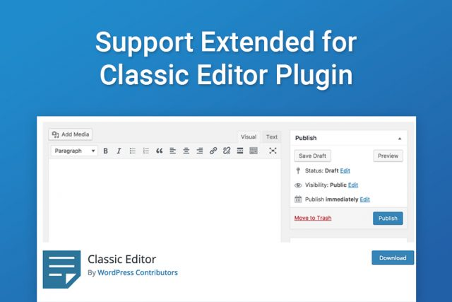 Support Extended for Classic Editor Plugin!