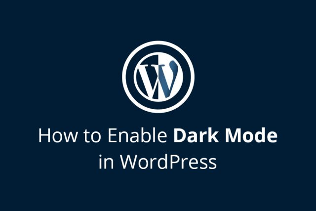 How to Enable Dark Mode on your Site in WordPress