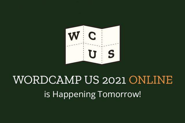 WordCamp US 2021 ONLINE is Happening Tomorrow!