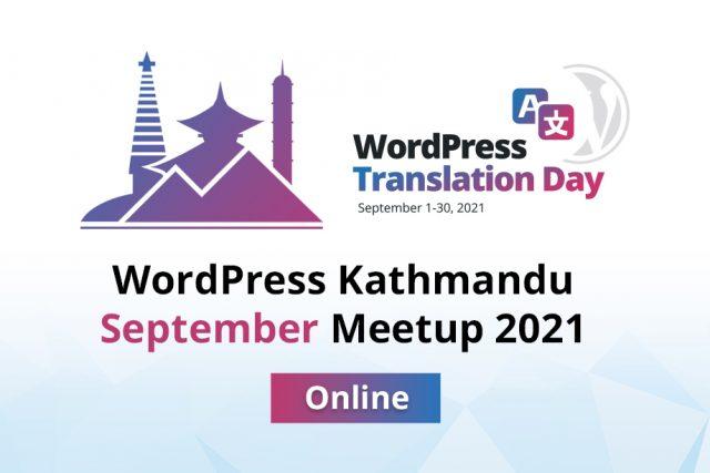 WordPress Kathmandu September Meetup 2021 – ONLINE