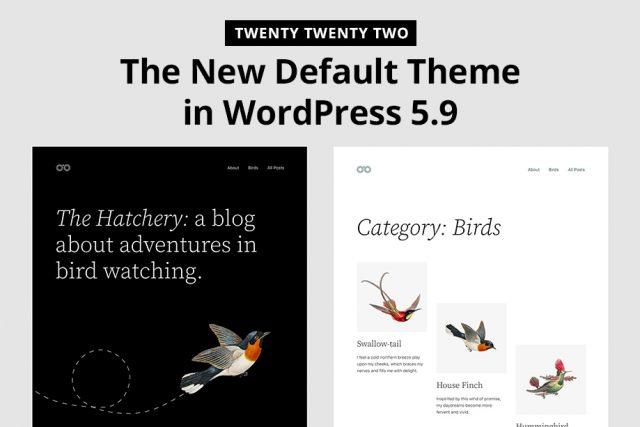 Twenty Twenty Two, The New Default Theme in WordPress 5.9